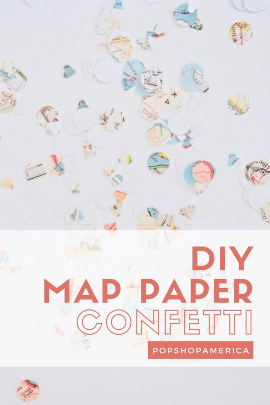 diy map paper confetti pop shop america