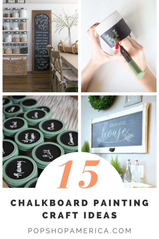 15+ Stylish Chalkboard Painting Craft Ideas Pop Shop America