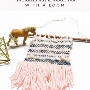 how to make a woven wall hanging with a loom diy feature