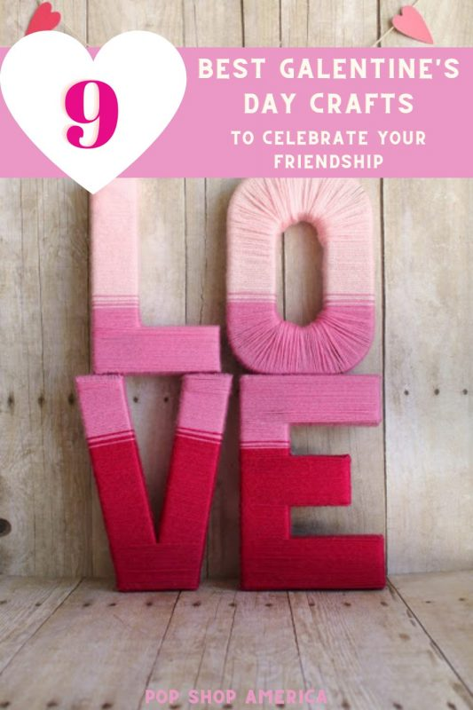 9 best galentine's day crafts