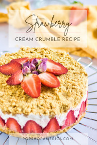 strawberry cream crumble recipe feature pop shop america