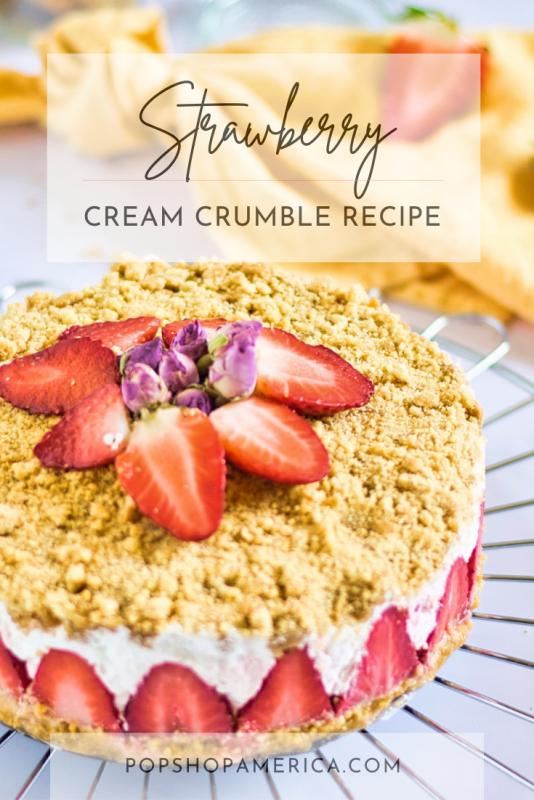 strawberry cream crumble recipe feature pop shop america