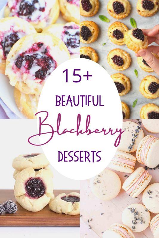 15+ beautiful blackberry desserts recipe round up
