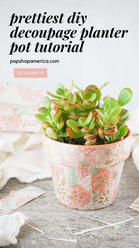 prettiest diy decoupage planter pot tutorial